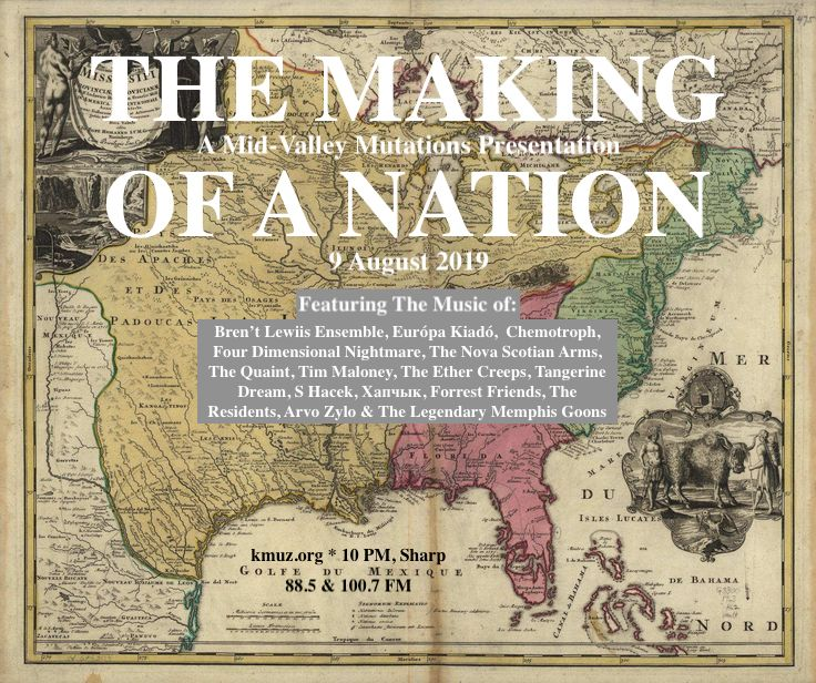 The Making of A Nation (#161) | Mid-Valley Mutations
